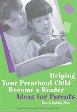 Helping Your Preschool Child Become a Reader: Ideas for Parents-ExLibrary