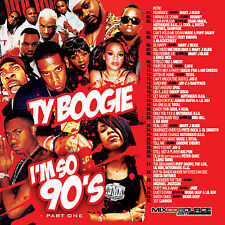 DJ Ty Boogie – I'm So 90s Pt.1 (MIX CD) R&B, HIP HOP AND BLENDS