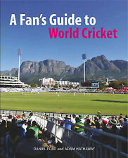A Fan's Guide to World Cricket by Daniel Ford (Paperback, 2010)