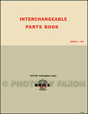 Olds Cadillac GM Parts Interchange Manual 1951 1952 1953 1954 1955 1956 1957