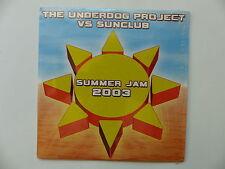 CD Single THE UNDERDOG PROJECT VS SUNCLUB Summer jam 2003 3297750015218