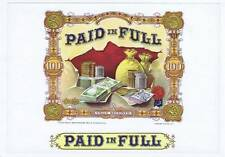 PAID IN FULL, inner cigar box label, coins and bank notes