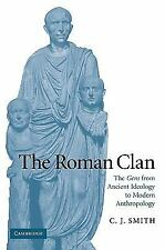 The W. B. Stanford Memorial Lectures: The Roman Clan : The Gens from Ancient...