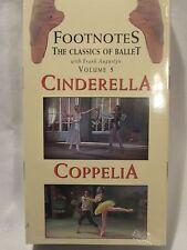 Footnotes the Classics of Ballet, Vol. 5 - Cinderella & Coppelia [VHS] NEW Dance