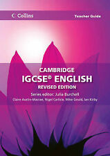 Cambridge IGCSE English Teacher Guide by Nigel Carlisle, Julia Burchell, Ian...