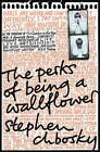 The Perks of Being a Wallflower by Stephen Chbosky book