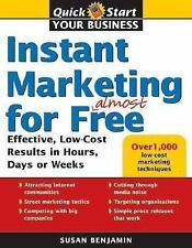 Instant Marketing for Almost Free (Quick Start Your Business), Benjamin, New Boo