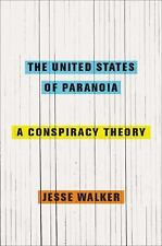 The United States of Paranoia: A Conspiracy Theory-ExLibrary