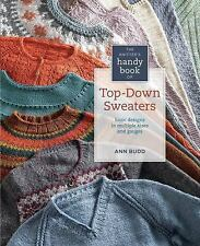 Knitter's Handy Book of Top-Down Sweaters Basic Designs Multiple Sizes & Gauges