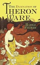 The Damnation of Theron Ware (Dover Books on Literature & Drama), Harold Frederi