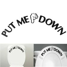 Gesture Hand PUT ME DOWN Decal Bathroom Toilet Seat Removeable Vinyl Sticker