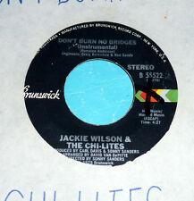 "Jackie Wilson Chi-Lights - Don't Burn No Bridges 7"""