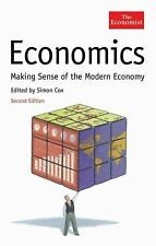 Economics: Making Sense of the Modern Economy (Economist Books)