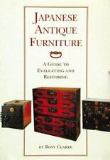 Japanese Antique Furniture: Guide To Evaluating And Restoring