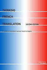 Thinking French Translation:...French to English by Hervey & Higgins 2nd ed.