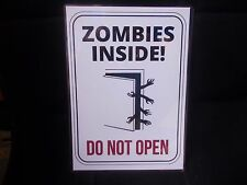FUNNY A5 LAMINATED SIGN  ZOMBIES INSIDE DO NOT OPEN