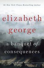 A Banquet of Consequences by Elizabeth George (2015, Hardcover)