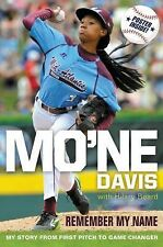 MO'NE DAVIS Remember My Name Female Pitcher Little League World Series baseball