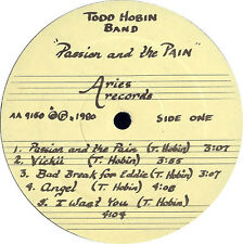 "ORIGINAL HARD PSYCH ROCK Todd Hobin Band ""Passion And The Pain"" 80 LP+ PRESS KIT"