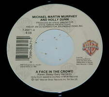 Michael Martin Murphey Holly Dunn 45 A Face In The Crowd / You're History