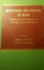Medicolegal Investigation of Death : Guidelines for the Application of Pathology