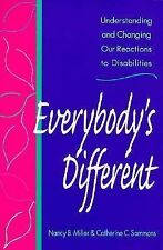 Everybody's Different: Understanding and Changing Our Reactions to Disabilities,