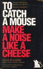 To Catch a Mouse Make a Noise like a Cheese