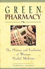 NEW - Green Pharmacy: The History and Evolution of Western Herbal Medicine