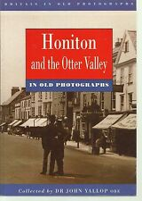 Honiton and the Otter Valley in Old Photographs. Local History/Nostalgia, Devon