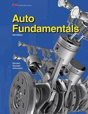 NEW Auto Fundamentals: How and Why of the Design, Construction, and Operation of