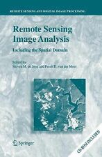 Remote Sensing Image Analysis: Including the Spatial Domain 5 (2013, Paperback)