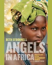 Angels in Africa: Profiles of Seven Extraordinary Women-ExLibrary