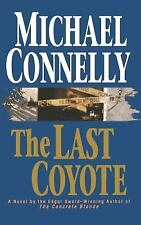 The Last Coyote, Connelly, Michael, Good Book