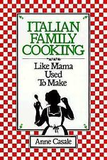 Italian Family Cooking Cookbook Like Mamma Used to Make Great Family Recipes