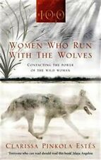 Women Who Run With The Wolves by Clarrisa Pinkola Estes NEW