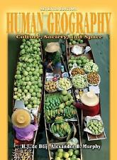 Human Geography: Culture, Society, and Space, Nash, Catherine J., de Blij, Harm