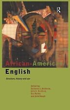 African-American English: Structure, History and Use
