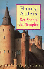 DER SCHATZ DER TEMPLER - Hanny Alders - Fischer-Roman BUCH