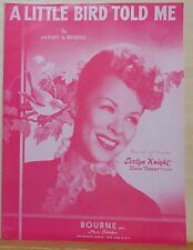 A Little Bird Told Me - sheet music - 1948 - Evelyn Knight photo cover