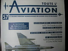 TOUTE L'AVIATION 57 AIRBUS A320 / PHANTOM EXPORTES / McDONNELL DOUGLAS KC-10A
