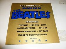 THE RIPOFFS - Golden Age Of the BEATLES - 1976 UK 10-track compilation LP