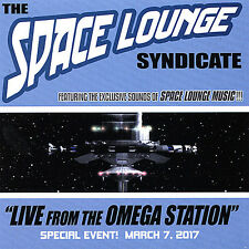 Space Lounge Syndicate Live From The Omega Station (CD) March 7, 2017