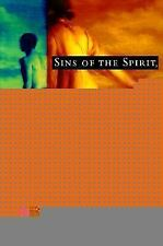 Sins of the Spirit, Blessings of the Flesh: Lessons for Transforming Evil in So