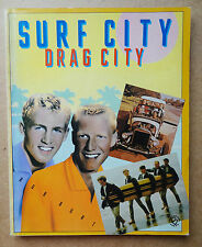 'SURF CITY DRAG CITY' ROB BURT CALIFONIA SURFING HOT ROD SURF MUSIC BOOK