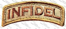 INFIDEL USA ARMY MORALE ROCKER TAB MILITARY ISIS TACTICAL DESERT HOOK PATCH