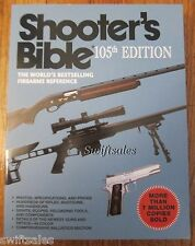 Shooters Shooter's Bible - 105th Edition  - Firearms Reference Guide - Brand New