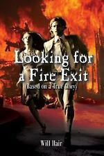 Looking for a Fire Exit by William Hair (2014, Paperback)