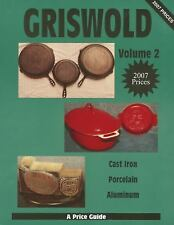 Griswold Vol. 2 : A Price Guide (2011, Paperback)