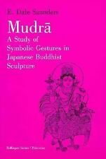 Bollingen Series (General): Mudra : A Study of Symbolic Gestures in Japanese...