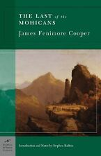 Barnes and Noble Classics: The Last of the Mohicans by James Fenimore Cooper...